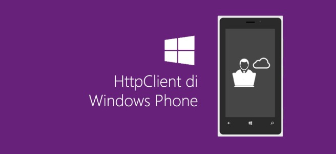 HttpClient di Windows Phone