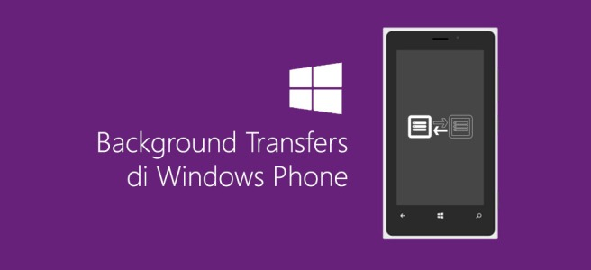 Background Transfer di Windows Phone
