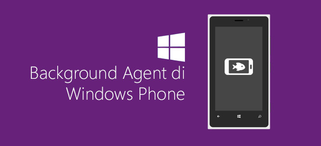 Background Agent di Windows Phone