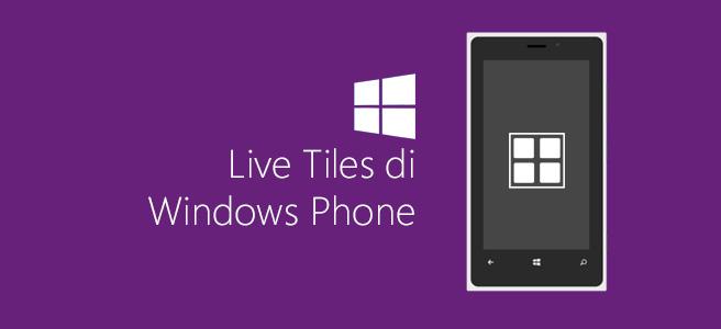 Live Tiles di Windows Phone