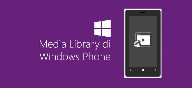 Media Library di Windows Phone