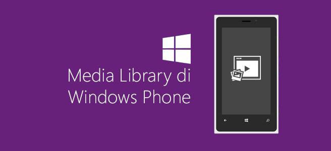 Media Library di Windows Phone