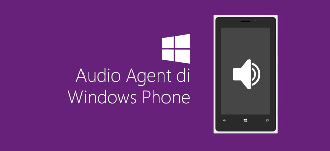 Audio Agent di Windows Phone