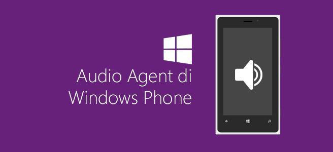 Audio Agent di Windows Phone
