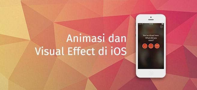 Animasi dan Visual Effect di iOS
