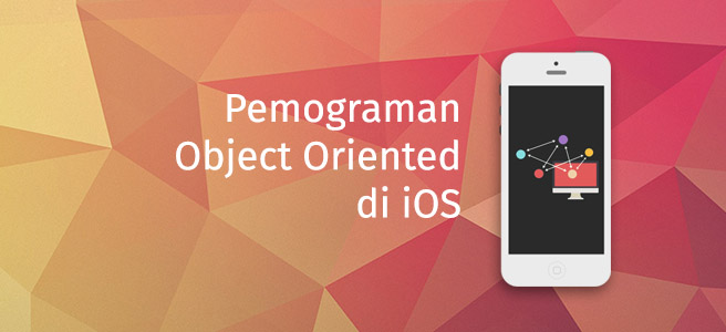 Object Oriented Progamming di iOS