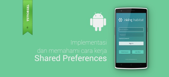 Cara kerja Shared Preferences di Android
