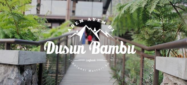 Adem Ayem di Dusun Bambu