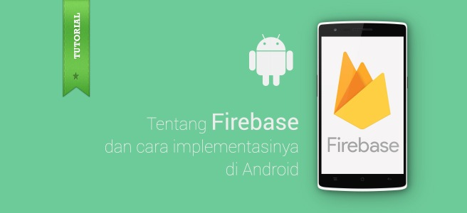 Tutorial Firebase di Android