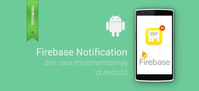 Firebase Notification & Implementation